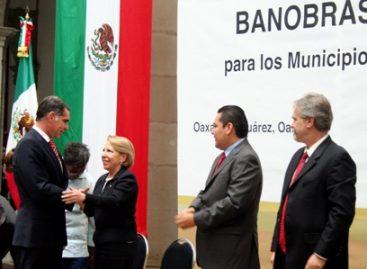 Financia Banobras con dos mil 720 mdp a municipios de Oaxaca