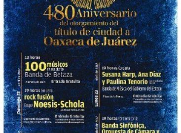 480 Aniversario de la Ciudad de Oaxaca