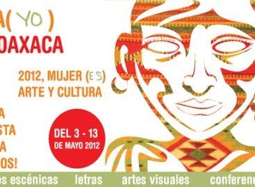 """Arte urbano, artes visuales y literatura en Festival """"Mayo en Oaxaca, una fiesta para todos"""""""