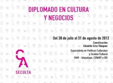 Invita SECULTA, al Diplomado en Cultura y Negocios