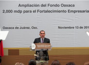 Dispondrá Fondo Oaxaca de dos mil mdp más para fortalecer cuatro programas de financiamiento