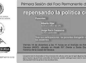 """Convocan a la primera sesión de análisis """"Repensando la política cultural"""" en Oaxaca"""