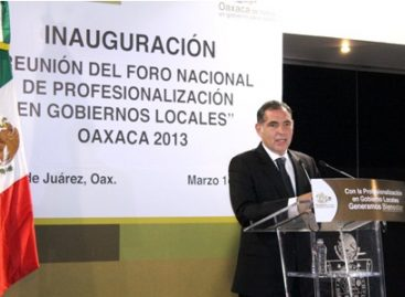 Inauguran Foro de Profesionalización en Gobiernos Locales Oaxaca 2013