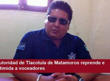 Autoridad de Tlacolula de Matamoros reprende e intimida a voceadores