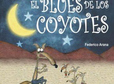 """""""El Blues de los Coyotes"""", mezcla de cuento, ecología y música presente en la Ful 2014"""