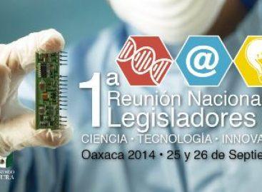 Oaxaca, sede para crear Red Nacional de Comisiones Legislativas de Ciencia, Tecnología e Innovación