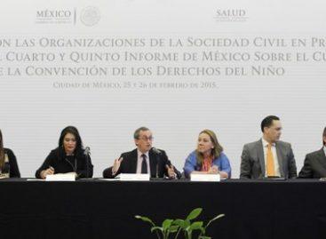 Realiza gobierno de México Foro de Consulta sobre cumplimiento de la Convención de los Derechos del Niño