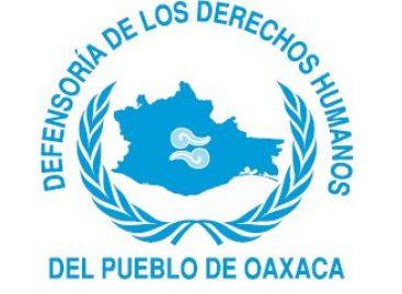 Examina Defensoría de Oaxaca indebida retención de una mujer por agentes estatales