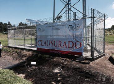 Clausura PROFEPA instalación de antena de telefonía en Área Natural Protegida de Chichinautzin, en Morelos