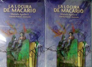 """Presentan en la FUL 2015 texto postulado por el Banco del Libro de Venezuela 2014: """"La locura de Macario"""""""