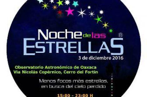 """Invita Observatorio Astronómico de Oaxaca a la """"Noche de las Estrellas"""""""