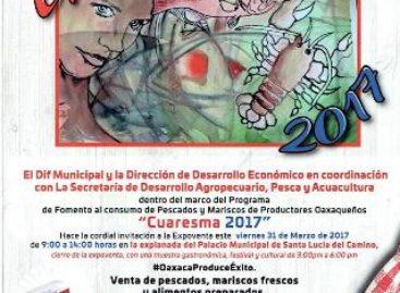 Invitan a la Expo Cuaresma 2017 en Santa Lucía del Camino, Oaxaca