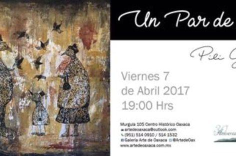 """Expone Pili Gómez """"Un Par de Alas"""" en la Galería Arte de Oaxaca"""