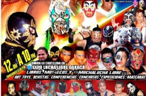 "Realizaran Segunda Edición de la ""Expo Lucha Libre Oaxaca 2017"""