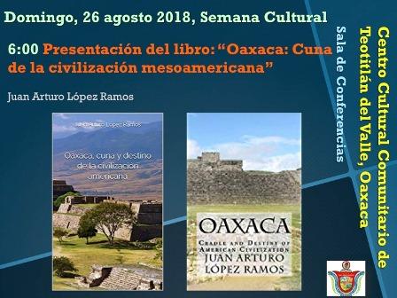 Zapoteca, no Olmeca, la cultura madre de Mesoamérica: López Ramos