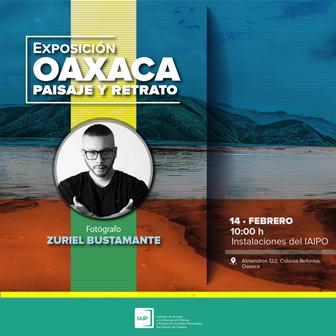 """Expone Zuriel Bustamante """"OAXACA. Paisaje y Retrato"""""""
