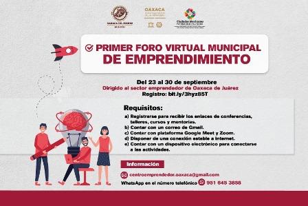 Invita Ayuntamiento de Oaxaca al Primer Foro Virtual Municipal de Emprendimiento