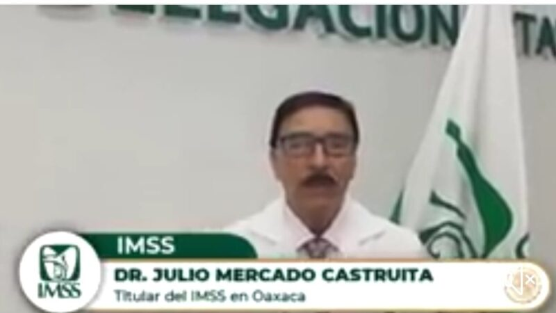 Denuncia personal del IMSS imprudente reapertura de servicio en Oaxaca, por la pandemia de COVID-19