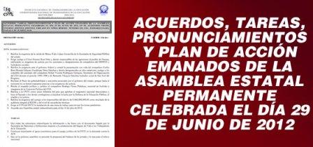 Acuerdos, tareas, pronunciamientos y plan de acción emanados de la asamblea estatal permanente del día 29 de junio de 2012