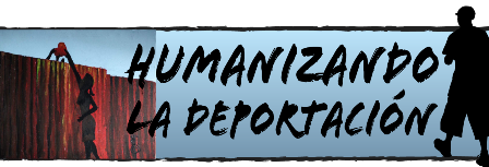 Presentará Humanizando la Deportación exposición multimedia y eventos públicos