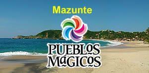 Mazunte uno de los cinco Pueblos Mágico de Oaxaca